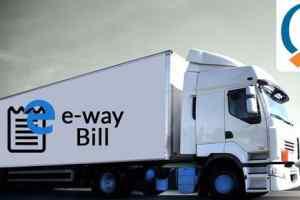 E-Way Bill : इन पांच राज्यों में 15 अप्रैल से देना होगा ई-वे बिल