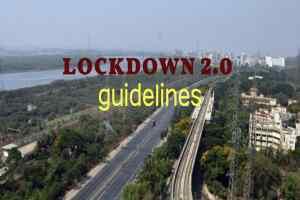 Lockdown 2 India :लॉकडाउन-2 पर गृह मंत्रालय की गाइडलाइन